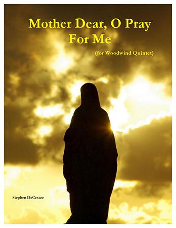 Mother Dear, O Pray For Me