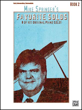 Mike Springer's Favorite Solos #2