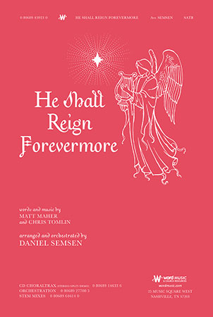 He Shall Reign Forevermore Cover