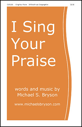 I Sing Your Praise