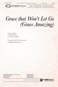 Grace That Won't Let Go