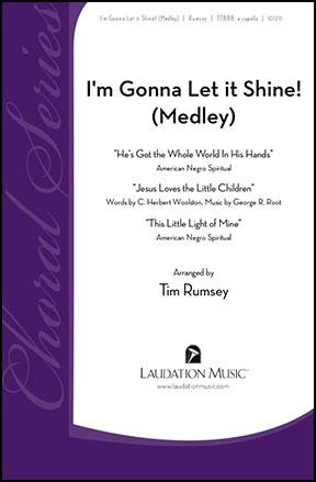 I'm Gonna Let it Shine!