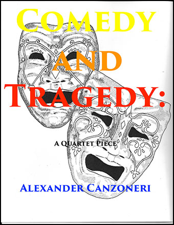 Comedy and Tragedy