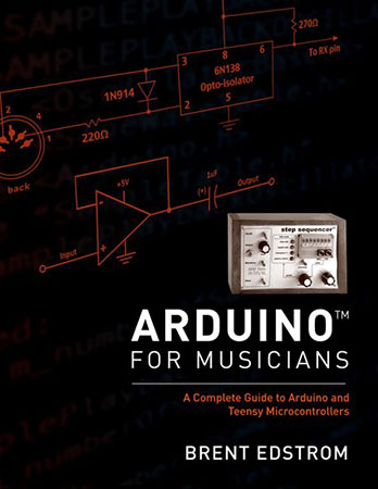 Arduino for Musicians