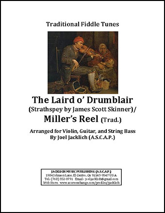 The Laird o' Drumblair/Miller's Reel for Violin, Guitar, and String Bass