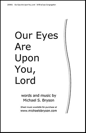 Our Eyes Are Upon You, Lord