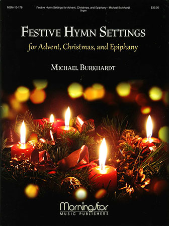 Festive Hymn Settings for Advent, Christmas and Epiphany