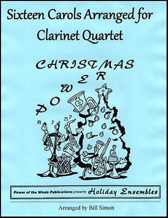 Sixteen Carols for Clarinet Quartet