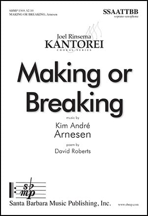 Making or Breaking