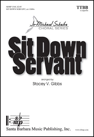 Sit Down Servant