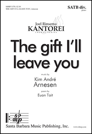 The Gift I'll Leave You