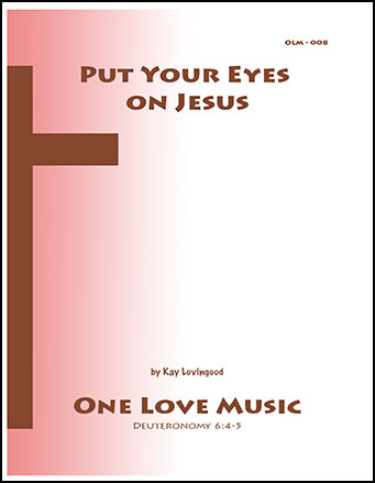 Put Your Eyes on Jesus