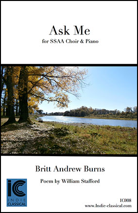 Ask Me - for SSAA Choir & Piano