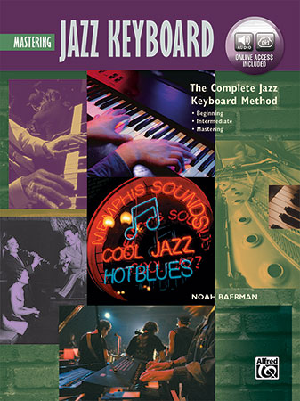 The Complete Jazz Keyboard Method: Mastering Jazz Keyboard