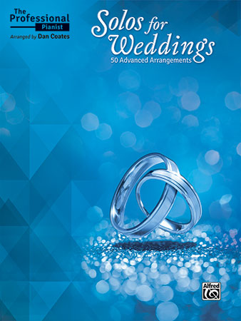 The Professional Pianist : Solos for Weddings