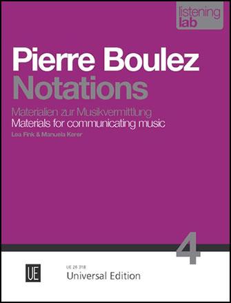 Listening Lab #4: Pierre Boulez Notations