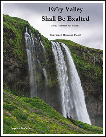 Ev'ry Valley Shall Be Exalted (for French Horn and Piano)