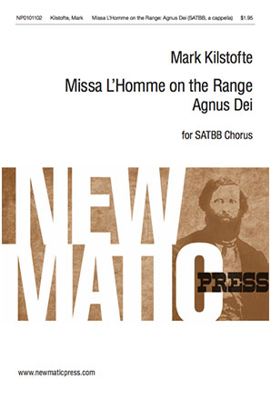 Missa L'Homme on the Range : Agnus Dei