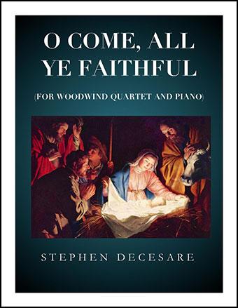 O Come All Ye Faithful (for Woodwind Quartet)