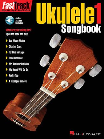 FastTrack Ukulele #1 Songbook