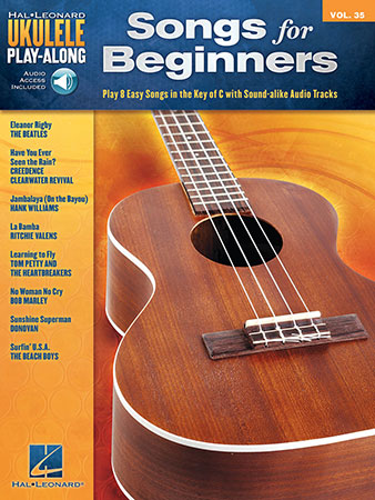 Ukulele Play-Along, Vol. 35: Songs for Beginners