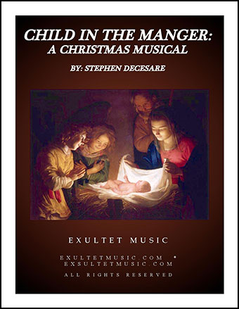 Child In The Manger: A Christmas Musical