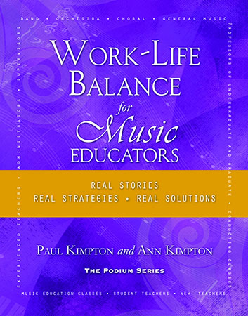 Work-Life Balance for Music Educators