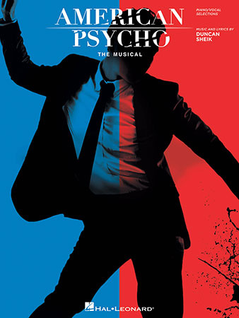 American Psycho: The Musical