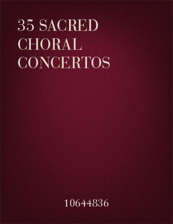 35 Sacred Choral Concertos