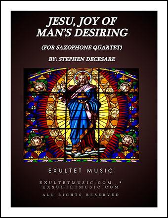 Jesu, Joy Of Man's Desiring (for Saxophone Quartet)