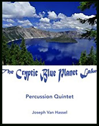 The Cryptic Blue Planet Lake