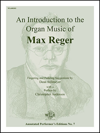 An Introduction to the Organ Music of Max Reger