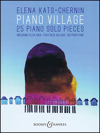Piano Village - 25 Piano Solo Pieces