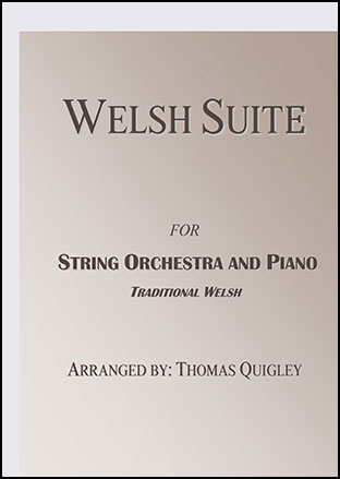 Welsh Suite (String Orchestra and Piano)