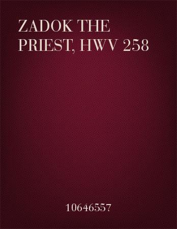 Zadok the Priest, HWV 258