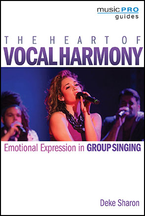 The Heart of Vocal Harmony