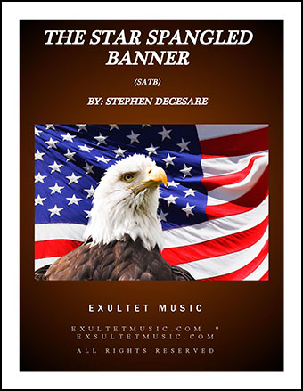 The Star Spangled Banner (for SATB)