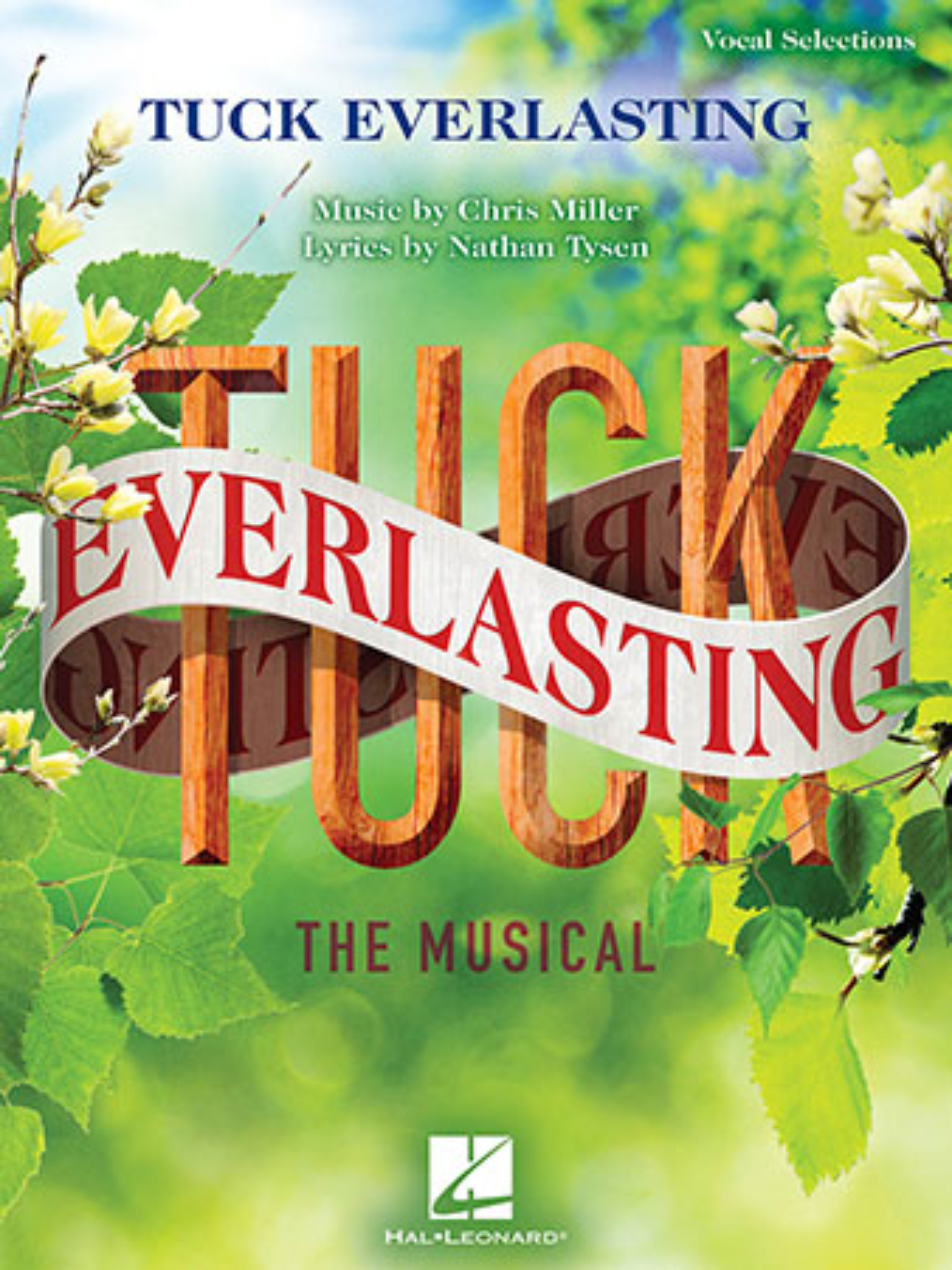 Tuck Everlasting: The Musical