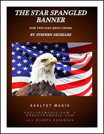 The Star Spangled Banner (for 2-part Men's Chorus)