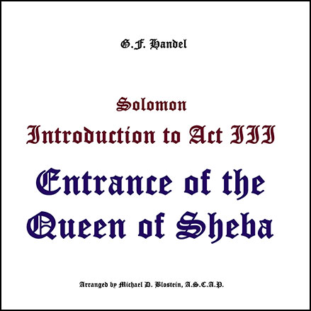 Solomon - Opening to Act III, Entrance of the Queen of Sheba