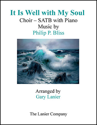It Is Well With My Soul (SATB Choir with Piano)