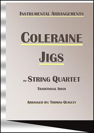 Coleraine Jigs (String Quartet)