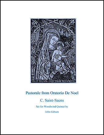 Pastorale from Oratorio De Noel for Woodwind Quintet