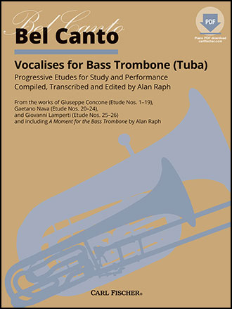 Bel Canto Vocalises for Bass Trombone
