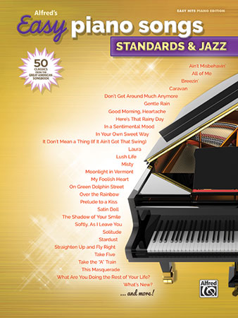 Easy Piano Songs: Standards and Jazz