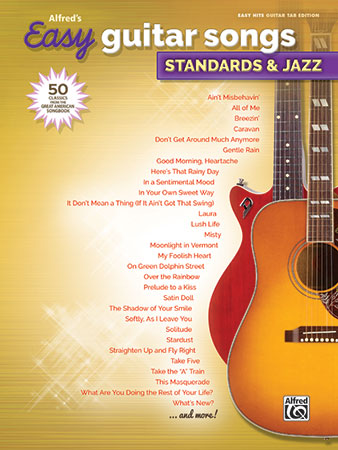Easy Guitar Songs: Standards & Jazz