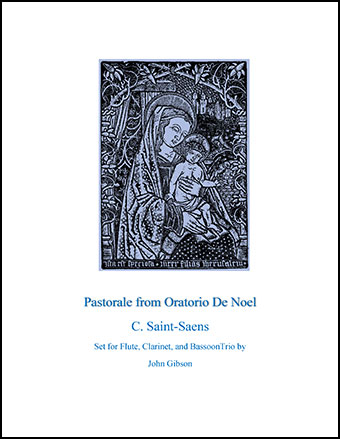 Pastorale from Oratorio De Noel for Woodwind Trio
