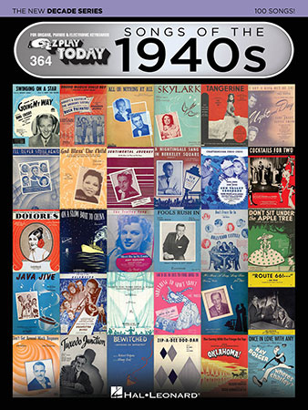 EZ Play Today Vol. 364 Songs of the 1940s