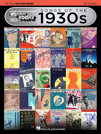EZ Play Today Vol. 363 Songs of the 1930s