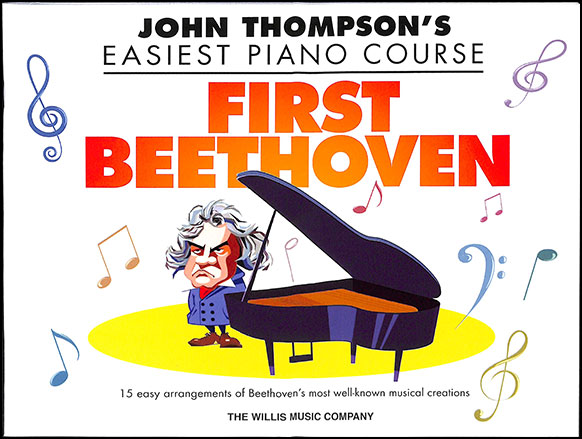 John Thompson's Easiest Piano Course : First Beethoven